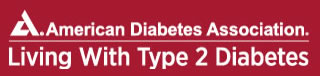 American Diabetes Association - Living with Type 2 Diabetes